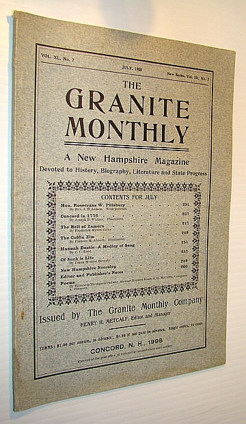 Image for The Granite Monthly - A New Hampshire Magazine Devoted to History, Biography, Literature and State Progress, July, 1908, Vol XL, No. 7, New Series, Vol. III, No. 7 - Hon. Rosecrans W. Pillsbury