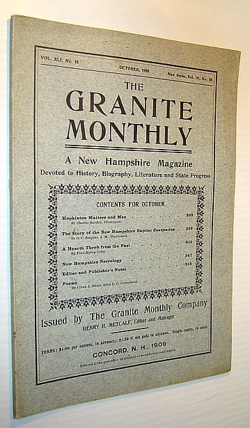 Image for The Granite Monthly - A New Hampshire Magazine Devoted to History, Biography, Literature and State Progress, October, 1909, Vol XLI, No. 10, New Series, Vol. IV, No. 10 - Hopkinton Matters and Men