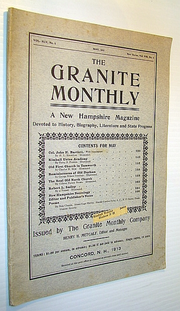 Image for The Granite Monthly - A New Hampshire Magazine Devoted to History, Biography, Literature and State Progress, May, 1913, Vol XLV, No. 5, New Series, Vol. VIII, No. 5 - Col. John H. Bartlett