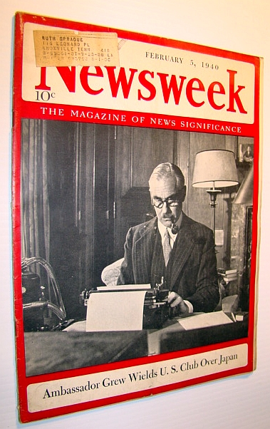Image for Newsweek - The Magazine of News Significance, February (Feb.) 5, 1940 - Ambassador Joseph C. Grew Cover Photo
