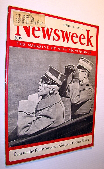 Image for Newsweek - The Magazine of News Significance: April 1, 1940 - Cover Photo of Sweden's King and Crown Prince