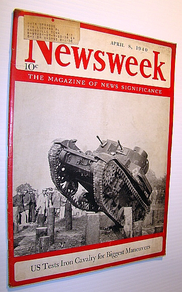 Image for Newsweek - The Magazine of News Significance: April 8, 1940 - Cover Photo of US Tank Testing