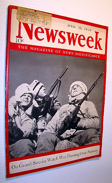 Image for Newsweek - The Magazine of News Significance: April 29, 1940 - Cover Photo of Swedish Sentinels