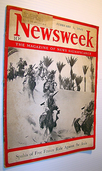 Image for Newsweek - The Magazine of News Significance: February 3, 1941 - Cover Photo of Spahis of Free France