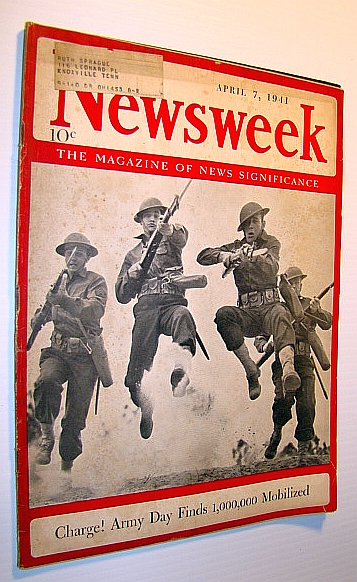 Image for Newsweek - The Magazine of News Significance: April 7, 1941 - One Million Mobilized