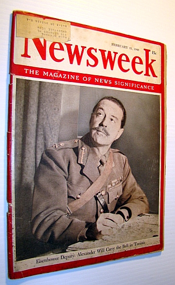 "Image for Newsweek - The Magazine of News Significance, February 22, ,1943 - Cover Photo of Eisenhower's Deputy Harold Alexander / Gandhi's ""Quit India"" Fast"