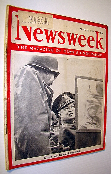 Image for Newsweek - The Magazine of News Significance, April 16, 1945: Eisenhower Cover Photo