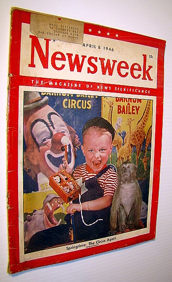 Image for Newsweek - The Magazine of News Significance, April 8, 1946: Spring is Circus Time
