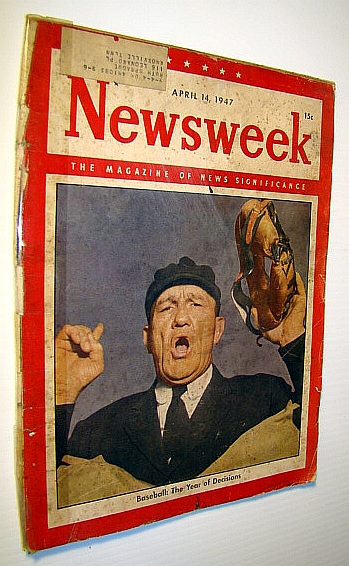 Image for Newsweek - The Magazine of News Significance, April 14, 1947: Cover Photo of Baseball Umpire Cal Hubbard / Passing of Henry Ford