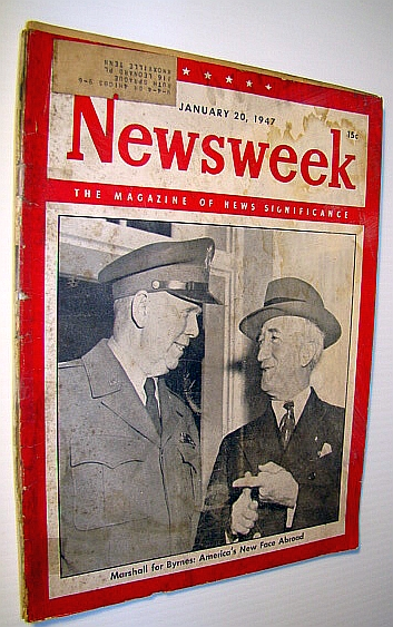 Image for Newsweek - The Magazine of News Significance, January 20, 1947: Cover Photo of General George Marshall