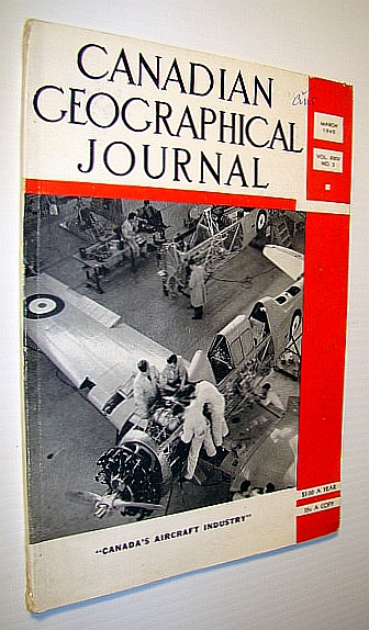 Image for Canadian Geographical Journal, March 1942 - Canada's Aircraft Industry