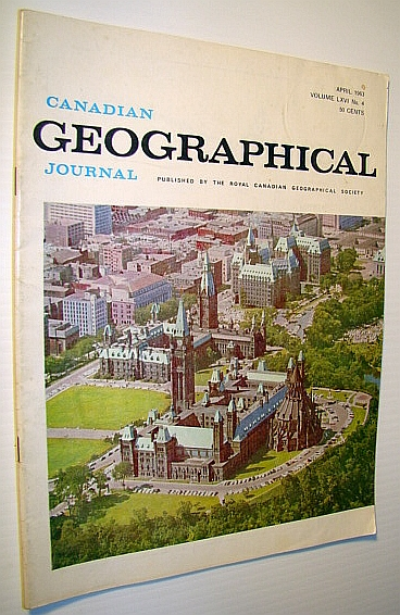 Image for Canadian Geographical Journal, April 1963: The Life of Lower Fort Garry