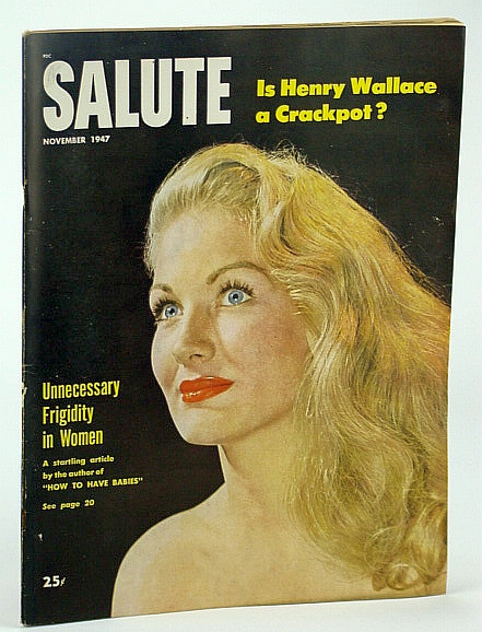 Image for Salute Magazine, November (Nov.) 1947, Vol. 2, No. 11 -  The Truth About Frigidity / Is Henry Wallace a Crackpot?