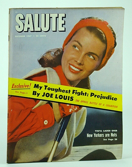 Image for Salute Magazine, December (Dec..) 1947, Vol. 2, No. 12 -  Prejudice Was the Toughest Fight for Champion Boxer Joe Louis