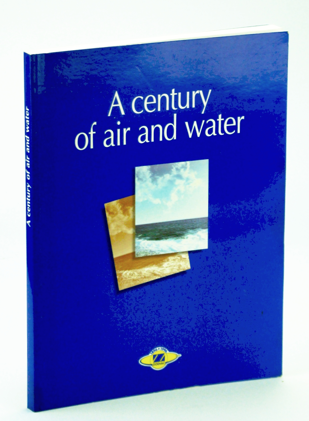 Image for A Century Of Air And Water