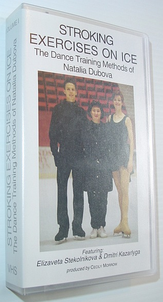 Image for Stroking Exercises on Ice - The (Figure Skating) Dance Training Methods of Natalia Dubova - Volume I, The Basics: VHS Video Tape in Case