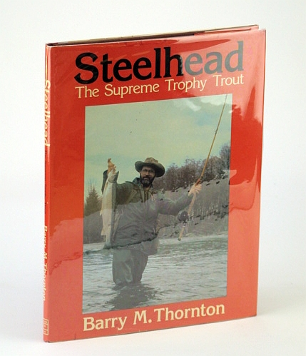 Image for Steelhead: The Supreme Trophy Trout