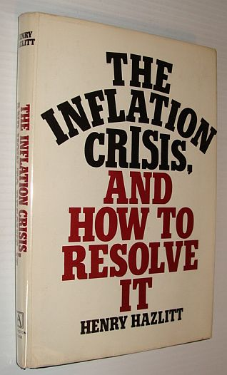 Image for The Inflation Crisis, and How to Resolve It
