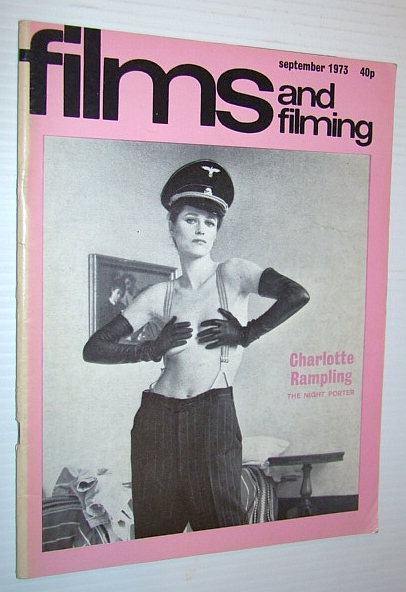 Image for Films and Filming Magazine, September 1973 - Cover Photo of a Shirtless Charlotte Rampling in 'The Night Porter'