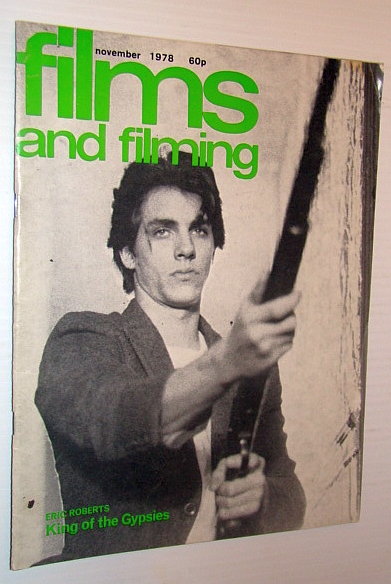 Image for Films and Filming Magazine, November 1978 - Cover Photo of Eric Roberts in 'King of the Gypsies'