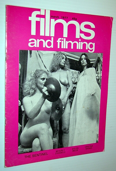 Image for Films and Filming Magazine, March 1977 - Cover photo of Beverly D'Angelo, Sylvia Miles and Cristina Raines in 'The Sentinel'