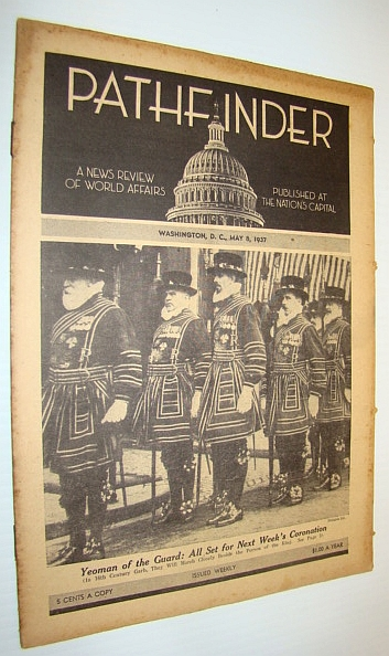 Image for Pathfinder Magazine - A Weekly News Review of World Affairs, May 8, 1937 - British Coronation