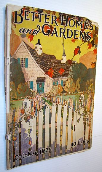 Image for Better Homes and Gardens Magazine, October 1926 - Lockerbie Street - the Home of James Whitcomb Riley