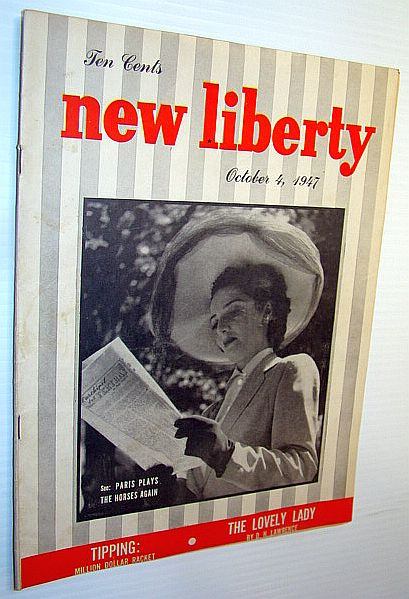 Image for New Liberty Magazine, October 4, 1947: Tipping - Million Dollar Racket