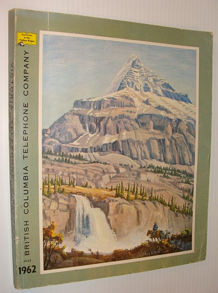 Image for Victoria (British Columbia) 1962 Telephone Directory, Including Ganges, Gulf Islands, Saanich and Sooke