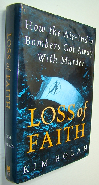 Image for Loss Of Faith: How The Air India Bombers Got Away With Murder