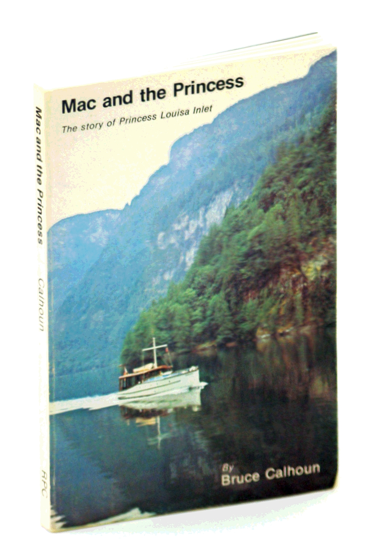 Image for Mac and the Princess: The Story of Princess Louisa Inlet and James F. MacDonald