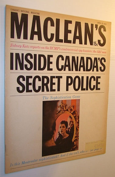 Image for Maclean's Magazine, April 20, 1963: Inside Canada's Secret Police