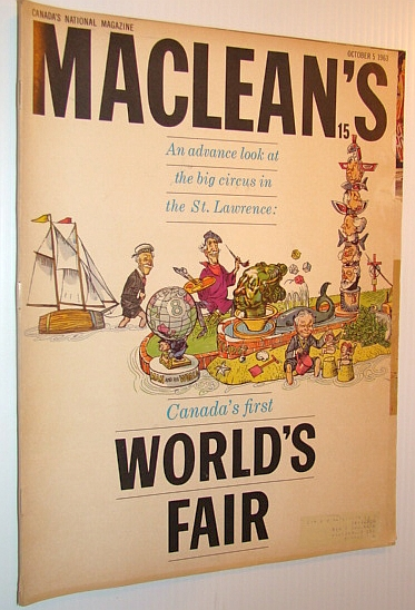 Image for Maclean's, Canada's National Magazine, October 5, 1963 - Canada's First World's Fair - An Advance Look