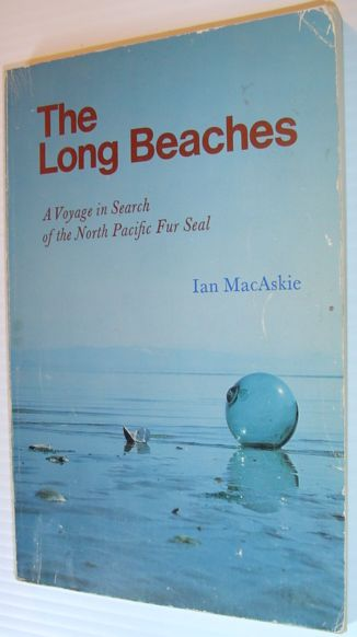 Image for The long beaches: A voyage in search of the North Pacific fur seal
