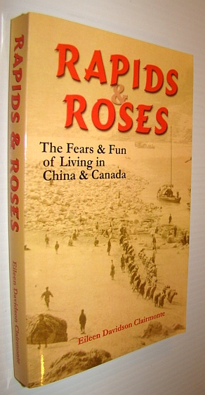 Image for Rapids & Roses: The Fears & Fun of Living in China & Canada