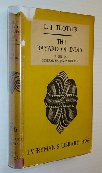 Image for The Bayard of India: A Life of General Sir James Outram - Everyman's Library 396