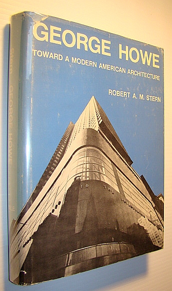 Image for George Howe: Toward a modern American architecture