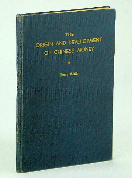 Image for The Origin and Development of Chinese Money