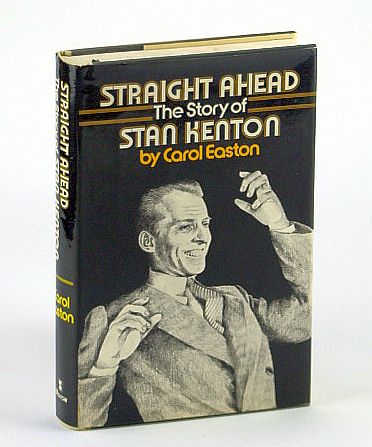 Image for Straight Ahead: The Story of Stan Kenton