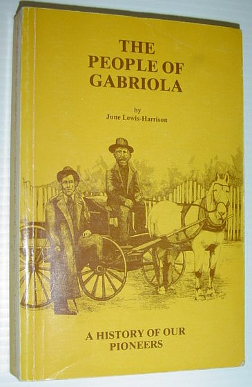 Image for The people of Gabriola: A history of our pioneers