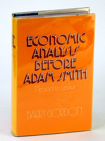 Image for Economic Analysis Before Adam Smith: Hesiod to Lessius