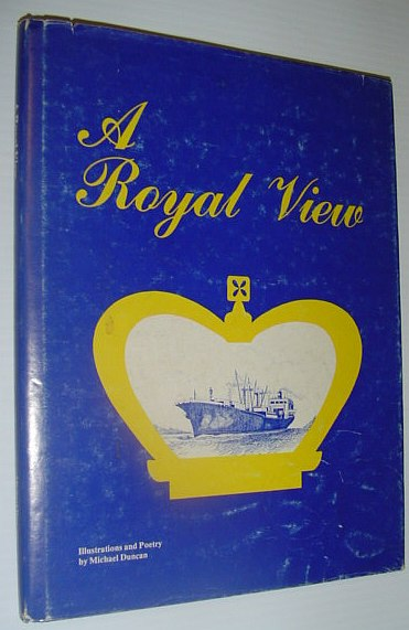 Image for A Royal View - Illustrations and Poetry of New Westminster, B.C.