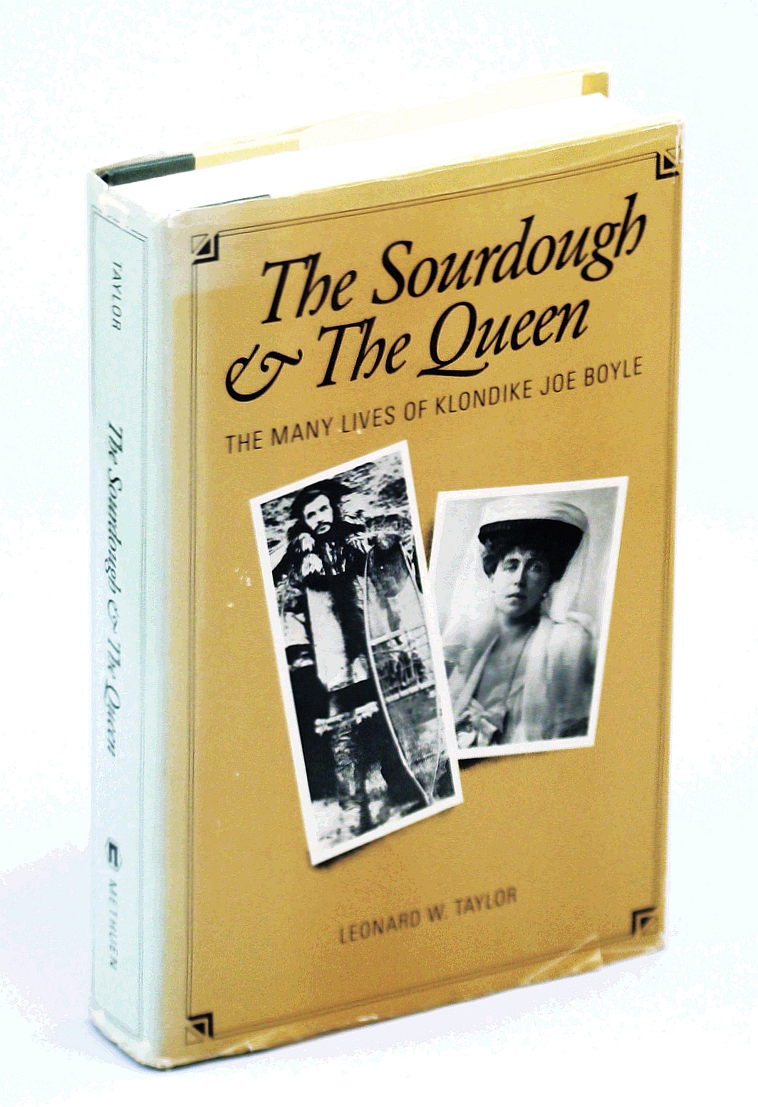 Image for Sour-dough and the Queen: Many Lives of Klondike Joe Boyle