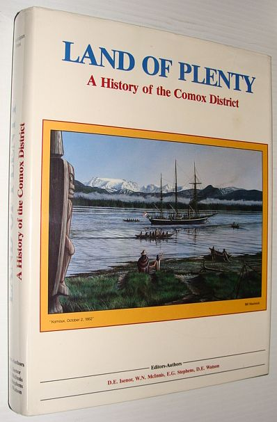 Image for Land of Plenty: A History of Comox District