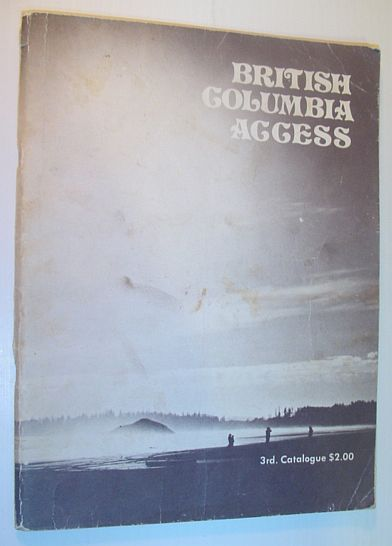 Image for British Columbia Access: Third (3rd) Catalogue (Catalog)