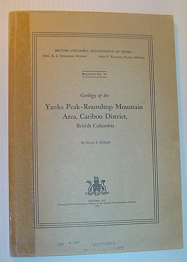 Image for Geology of the Yanks Peak-Roundtop Mountain Area, Cariboo District British Columbia: Bulletin No. 34