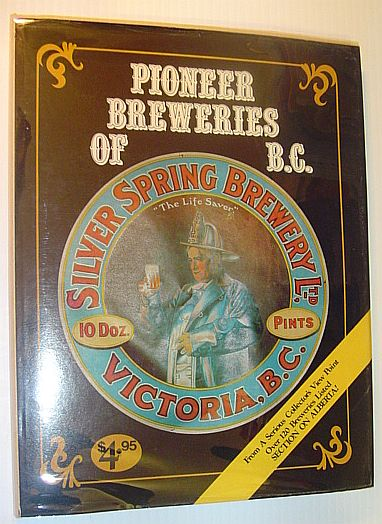 Image for Pioneer breweries of British Columbia: A look at B.C. breweries from a collector's point of view