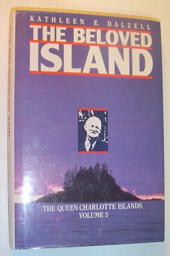 Image for The Beloved Island (The Queen Charlotte Islands Vol. 3)