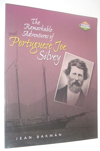Image for The Remarkable Adventures of Portuguese Joe Silvey