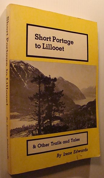 Image for Short Portage to Lillooet - and Other Trails and Tales